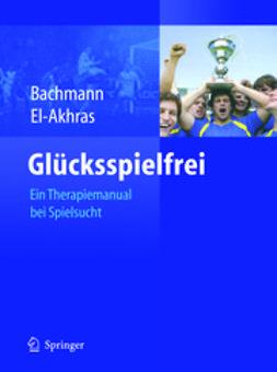 Bachmann, Meinolf - Glücksspielfrei, ebook