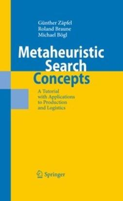 Zäpfel, Günther - Metaheuristic Search Concepts, ebook