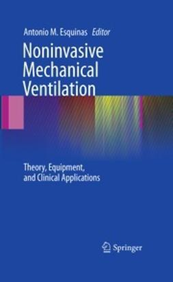Esquinas, Antonio Matías - Noninvasive Mechanical Ventilation, ebook