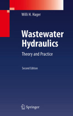Hager, Willi H. - Wastewater Hydraulics, ebook