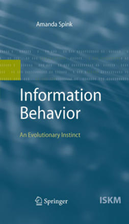 Spink, Amanda - Information Behavior, ebook