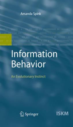 Spink, Amanda - Information Behavior, e-bok
