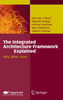 Wout, Jack van't - The Integrated Architecture Framework Explained, e-bok