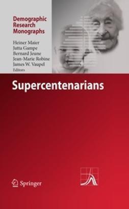 Maier, Heiner - Supercentenarians, ebook
