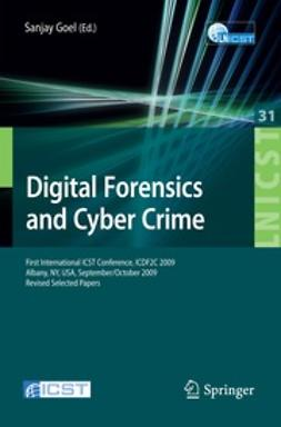 Goel, Sanjay - Digital Forensics and Cyber Crime, ebook