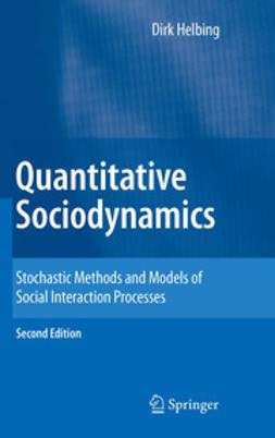 Helbing, Dirk - Quantitative Sociodynamics, ebook