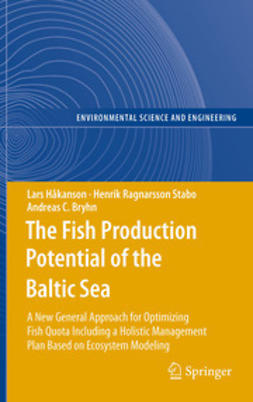 Håkanson, Lars - The Fish Production Potential of the Baltic Sea, ebook