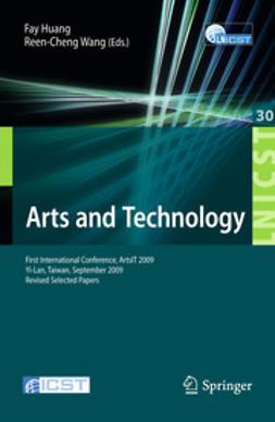 Huang, Fay - Arts and Technology, e-bok