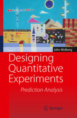 Wolberg, John - Designing Quantitative Experiments, ebook