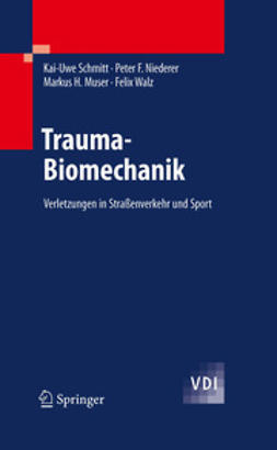 Schmitt, Kai-Uwe - Trauma-Biomechanik, ebook