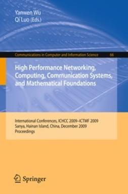 Wu, Yanwen - High Performance Networking, Computing, Communication Systems, and Mathematical Foundations, ebook