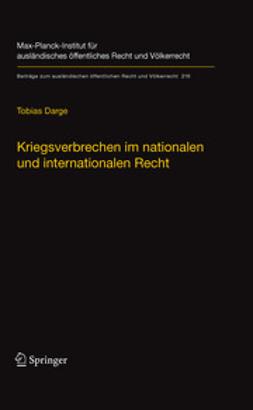 Darge, Tobias - Kriegsverbrechen im nationalen und internationalen Recht, ebook
