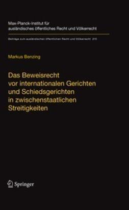 Benzing, Markus - Das Beweisrecht vor internationalen Gerichten und Schiedsgerichten in zwischenstaatlichen Streitigkeiten, ebook