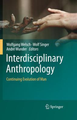 Welsch, Wolfgang - Interdisciplinary Anthropology, ebook