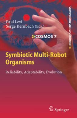 Levi, Paul - Symbiotic Multi-Robot Organisms, ebook