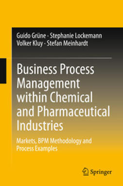 Grüne, Guido - Business Process Management within Chemical and Pharmaceutical Industries, ebook