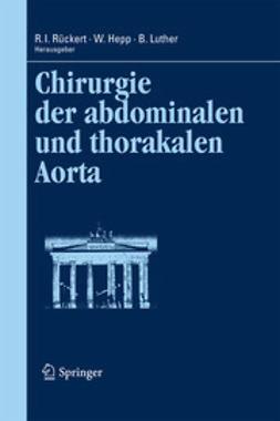 Rückert, Ralph I. - Chirurgie der abdominalen und thorakalen Aorta, ebook