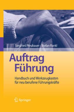 Neubauer, Siegfried - Auftrag Führung, ebook