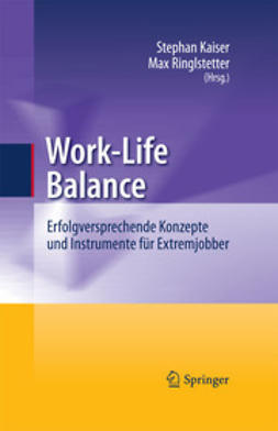 Kaiser, Stephan - Work-Life Balance, ebook