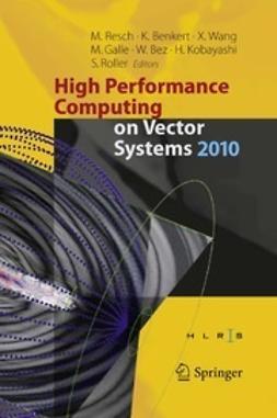 Resch, Michael - High Performance Computing on Vector Systems 2010, e-bok