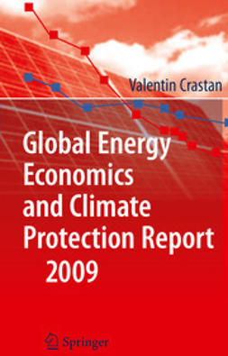 Crastan, Valentin - Global Energy Economics and Climate Protection Report 2009, ebook