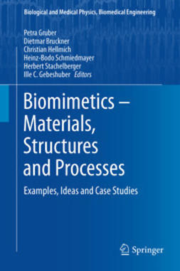 Gruber, Petra - Biomimetics -- Materials, Structures and Processes, ebook