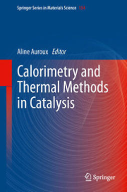 Auroux, Aline - Calorimetry and Thermal Methods in Catalysis, ebook