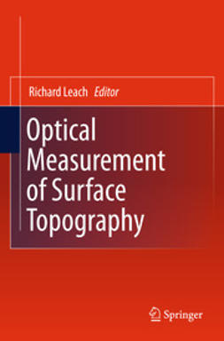 Leach, Richard - Optical Measurement of Surface Topography, ebook