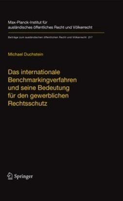 Duchstein, Michael - Das internationale Benchmarkingverfahren und seine Bedeutung für den gewerblichen Rechtsschutz, ebook