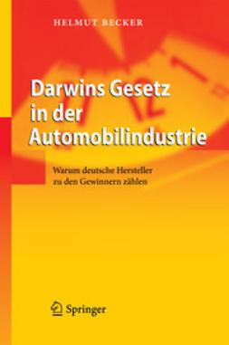 Becker, Helmut - Darwins Gesetz in der Automobilindustrie, ebook