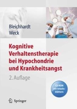 Bleichhardt, Gaby - Kognitive Verhaltenstherapie bei Hypochondrie und Krankheitsangst, ebook