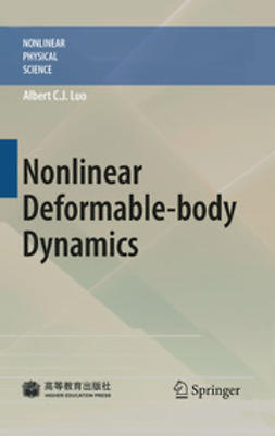 Luo, Albert C. J. - Nonlinear Deformable-body Dynamics, ebook