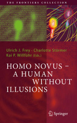 Frey, Ulrich J. - Homo Novus - A Human Without Illusions, ebook