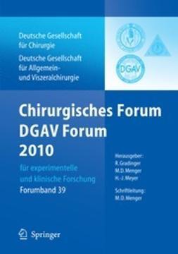 Gradinger, R. - Chirurgisches Forum und DGAV Forum 2010, ebook