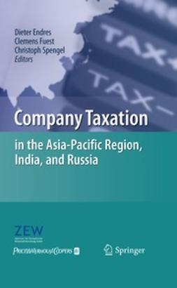 Endres, Dieter - Company Taxation in the Asia-Pacific Region, India, and Russia, ebook