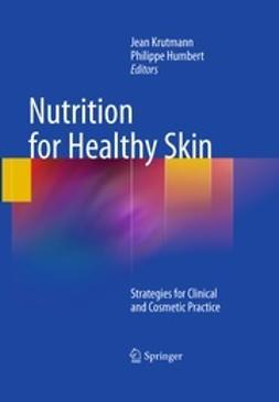 Krutmann, Jean - Nutrition for Healthy Skin, e-bok