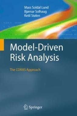 Lund, Mass Soldal - Model-Driven Risk Analysis, ebook