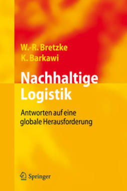 Bretzke, Wolf-Rüdiger - Nachhaltige Logistik, ebook