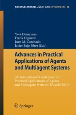 Demazeau, Yves - Advances in Practical Applications of Agents and Multiagent Systems, e-kirja