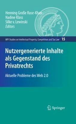 Ruse-Khan, Henning Große - Nutzergenerierte Inhalte als Gegenstand des Privatrechts, ebook
