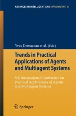 Demazeau, Yves - Trends in Practical Applications of Agents and Multiagent Systems, e-bok