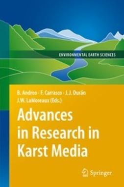 Andreo, Bartolomé - Advances in Research in Karst Media, e-bok