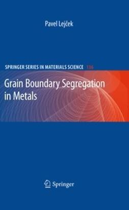 Lejcek, Pavel - Grain Boundary Segregation in Metals, ebook