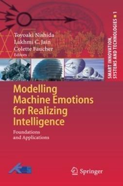 Nishida, Toyoaki - Modeling Machine Emotions for Realizing Intelligence, ebook