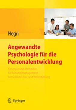 Negri, Christoph - Angewandte Psychologie für die Personalentwicklung, ebook
