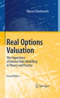 Schulmerich, Marcus - Real Options Valuation, ebook