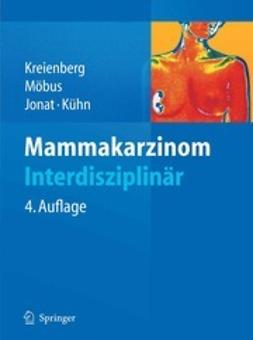 Kreienberg, Rolf - Mammakarzinom Interdisziplinär, ebook