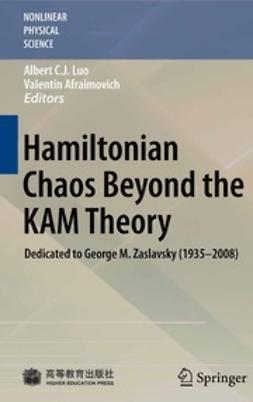 Luo, Albert C. J. - Hamiltonian Chaos Beyond the KAM Theory, ebook