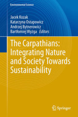 Kozak, Jacek - The Carpathians: Integrating Nature and Society Towards Sustainability, ebook