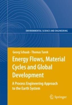 Schaub, Georg - Energy Flows, Material Cycles and Global Development, e-bok